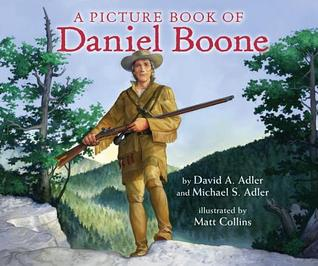 A Picture Book of Daniel Boone (Picture Book Biographies) (Picture Book Biography)