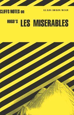 Cliffsnotes on Hugo's Les Miserables