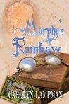 Murphy's Rainbow (Cheyenne Trilogy, #1)
