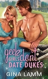 Geek Girls Don't Date Dukes (Geek Girls, #2)