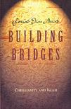 Building Bridges: Christianity and Islam