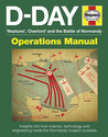 D-Day 'Neptune', 'Overlord' and the Battle of Normandy: Insights into how science, technology and engineering made the Normandy invasion possible