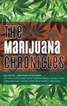 The Marijuana Chronicles
