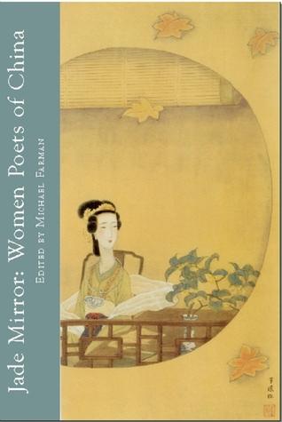 Jade Mirror: Women Poets of China