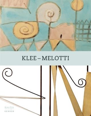 Paul Klee - Fausto Melotti