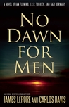 No Dawn for Men: A Novel of Ian Fleming, J.R.R. Tolkien, and Nazi Germany