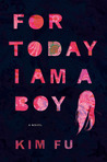 For Today I Am a Boy