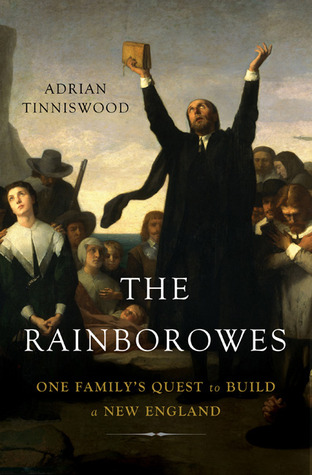 The Rainborowes: One Family's Quest to Build a New England