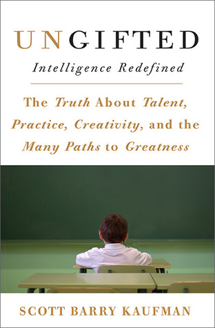 Ungifted: Intelligence Redefined