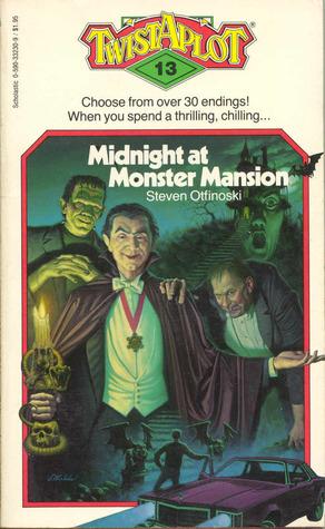 Midnight at Monster Mansion by Steven Otfinoski