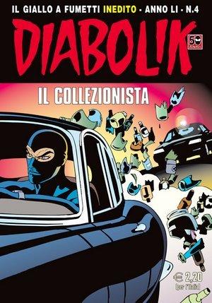 Diabolik anno LI n. 4: Il Collezionista