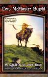 El legado de los cinco dioses by Lois McMaster Bujold