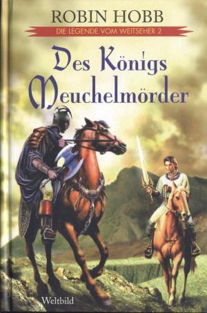 Des Königs Meuchelmörder (Die Legende vom Weitseher, #2)