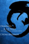 Dragons and Cicadas by L'Poni Baldwin