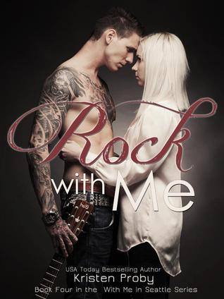 Rock with Me (With Me in Seattle, #4)