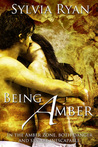 Being Amber (New Atlanta, #1)