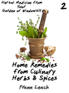 Home Remedies from Culinary Herbs