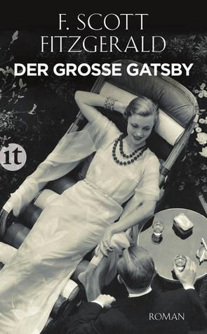 Ebook Der große Gatsby by F. Scott Fitzgerald read!