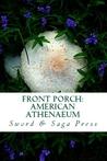 Front Porch: American Athenaeum