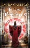 El libro de los portales by Laura Gallego García