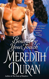 Bound by Your Touch by Meredith Duran