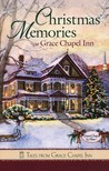 Christmas Memories at Grace Chapel Inn (Tales from Grace Chapel Inn, #48)