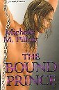 The Bound Prince by Michelle M. Pillow