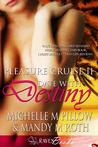 Date With Destiny (Pleasure Cruise, #2)