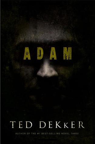 Adam by Ted Dekker