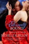 Eternally Bound (Tribes of the Vampire, #3)