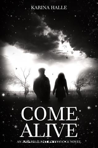Come Alive (Experiment in Terror, #7)