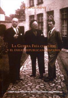 La guerra fría cultural y el exilio republicano español: cuadernos del Congreso por la Libertad de la Cultura, 1953-1965