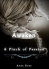 A Pinch of Passion (Awaken, #1)