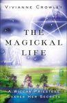 The Magickal Life: A Wiccan Priestess Shares Her Secrets