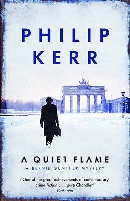 A Quiet Flame : Philip Kerr
