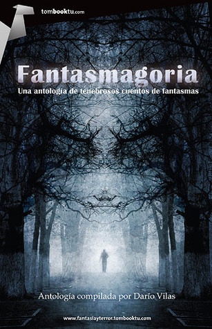 Fantasmagoria por Darío Vilas 978-8499674902 PDF ePub