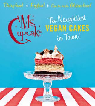 Ms. Cupcake: The Naughtiest Vegan Cakes in Town!