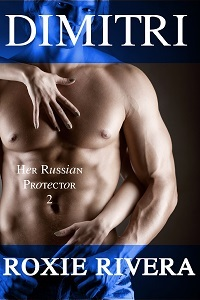 Dimitri (Her Russian Protector, #2)
