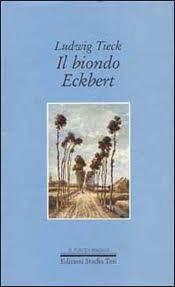 Il biondo Eckbert e altri racconti