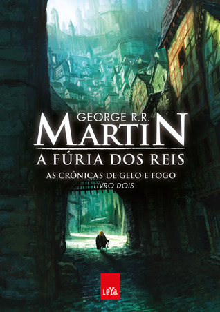 A Fúria dos Reis (A Song of Ice and Fire, #2)