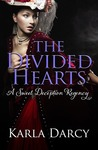 The Divided Hearts (Sweet Deception Regency #7)