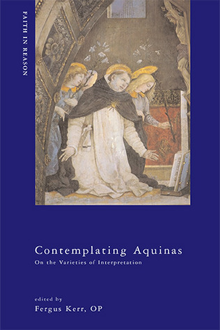 Contemplating Aquinas by Fergus Kerr