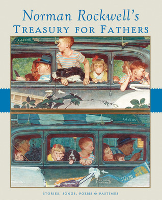 Norman Rockwell's Treasury for Fathers