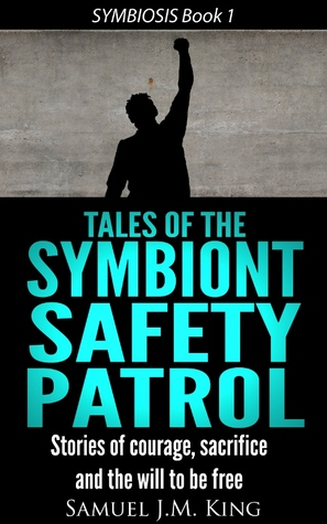 Tales of the Symbiont Safety Patrol