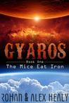 Gyaros Book One: The Mice Eat Iron