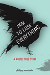 How to Lose Everything by Philipp Mattheis