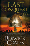 The Last Conquest (1066, #1)