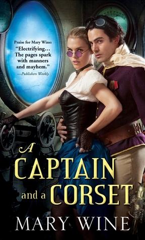 A Captain and a Corset (Steam Guardians, #2)
