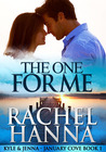 The One for Me by Rachel Hanna