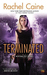 Terminated (Revivalist, #3) by Rachel Caine